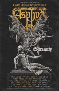Asphyx w/ Extremity and guests @ Rickshaw Theatre |  |  |
