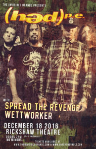 Hed PE with guests Spread The Revenge and Wettworker - December 18 at Rickshaw Theatre. Vancouver BC @ Rickshaw Theatre |  |  |