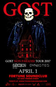 GosT with Ev0lution, Dynastes - Fortune Sound Club. Apr 1.17 @ Fortune Sound Club |  |  |