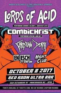 Lords Of Acid / Combichrist / Christian Death & Guests - Oct 8 @ Red Room Ultra Bar (Vancouver)