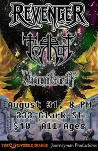 Revenger, Torrefy, Blackwater Burial, Vomitself at 333. All Ages!