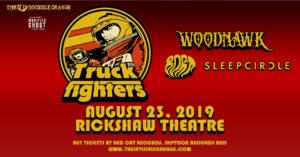 TRUCKFIGHTERS | Woodhawk | Bort | Sleepcircle @ The Rickshaw Theatre