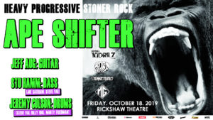 APE SHIFTER @ Rickshaw Theatre