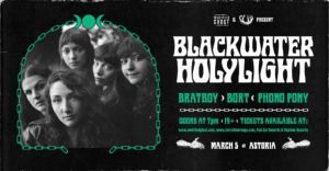BLACKWATER HOLYLIGHT @ The Astoria Pub