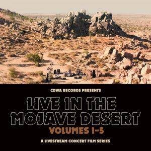 Live in the Mojave Desert 5-CONCERT SERIES @ Mojave Desert